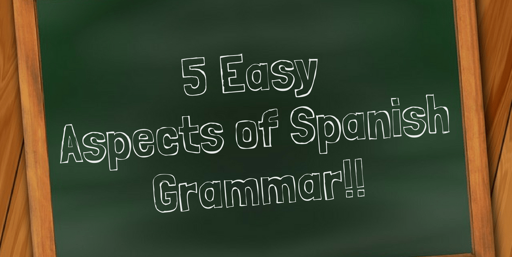 5 Easy Aspects Of Spanish Grammar Spanish Hackers